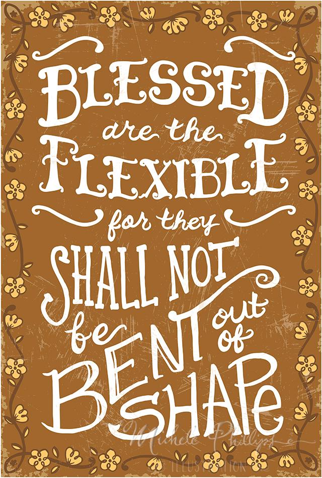 BlessedAreTheFlexible_WEB
